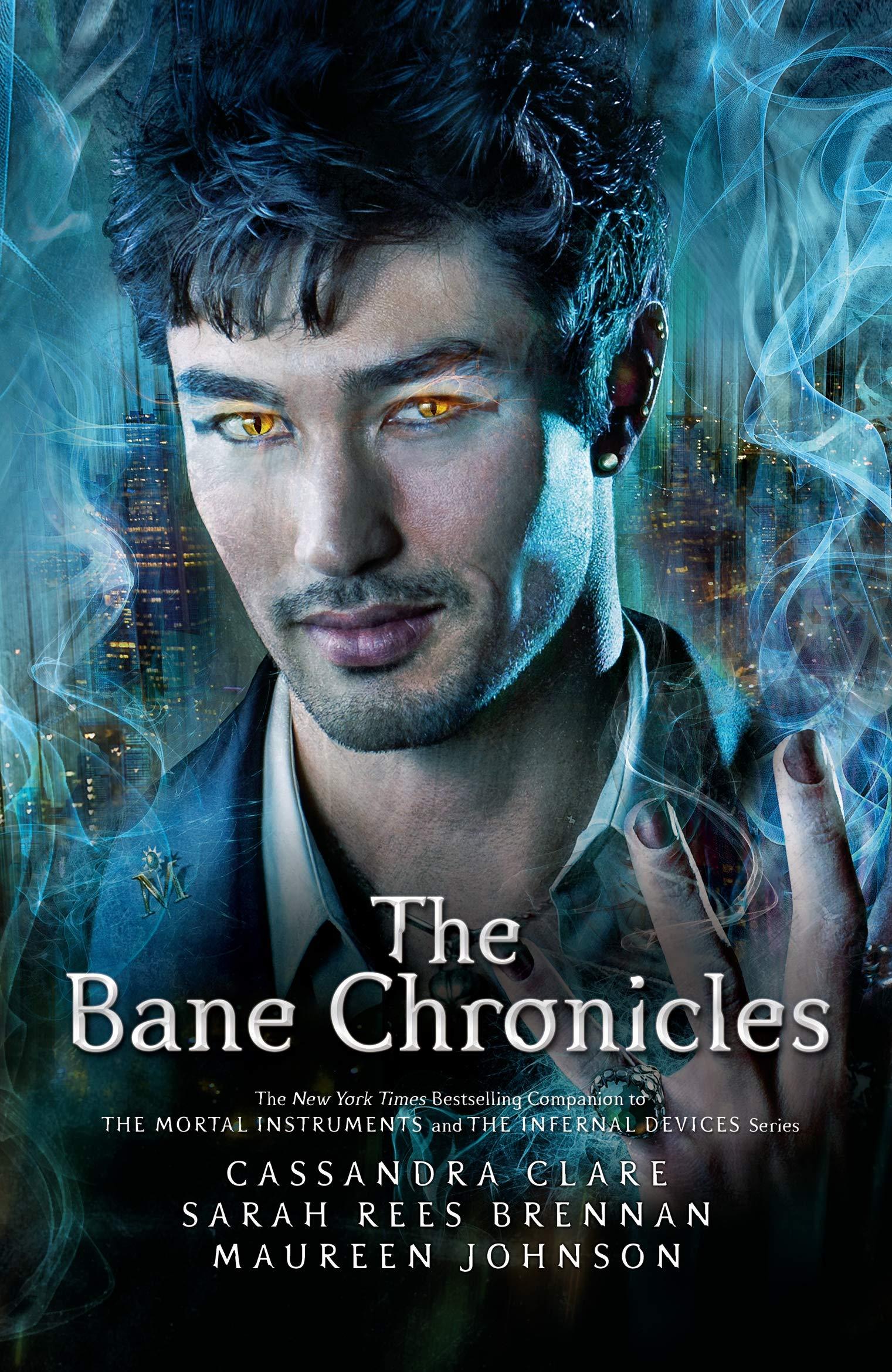 The Bane Chronicles: Amazon.co.uk: Clare, Cassandra, Brennan, Sarah Rees,  Johnson, Maureen: Books