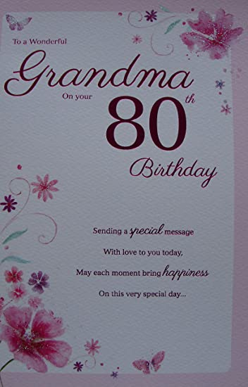 Special Grandma 80th Birthday Card