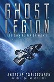 Ghost Legion (Legionnaire Series Book 1)