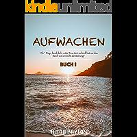 Aufwachen (Buch 1) (German Edition)