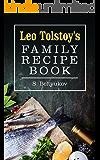 Leo Tolstoy's Family Recipe Book