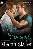 Trust and Consent (Trust Series Book 1)