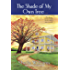 The Shade of My Own Tree: A Novel