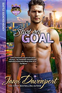 Shot on Goal: Seattle Sockeyes Hockey (Game On in Seattle Book 11)