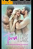Twin Tease: An MFM Menage Billionaire Step Romance