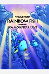 Rainbow Fish and the Sea Monsters' Cave Paperback