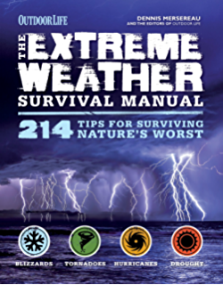 Amazon the natural disaster survival handbook 151 survival the extreme weather survival manual 214 tips for surviving natures worst fandeluxe Images