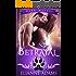 Betrayal: Reckless Desires (Dark Wolves Book 2)