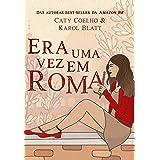 Era Uma Vez Em Roma (Portuguese Edition)