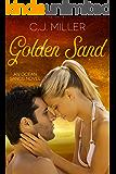 Golden Sand: A Billionaire Romance (Ocean Sands Series Book 2)