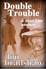 Double Trouble (Shad Cain Book 8) Kindle Edition
