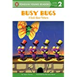 Busy Bugs: A Book About Patterns (Penguin Young Readers, Level 2)