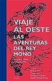 Viaje al Oeste. Las aventuras del Rey Mono (Tiempo de Clásicos) (Spanish Edition)