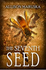 The Seventh Seed (The Fourth Descendant Book 2) Kindle Edition