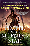 People of the Morning Star: Book One of the Morning Star Trilogy (North America's Forgotten Past 21)