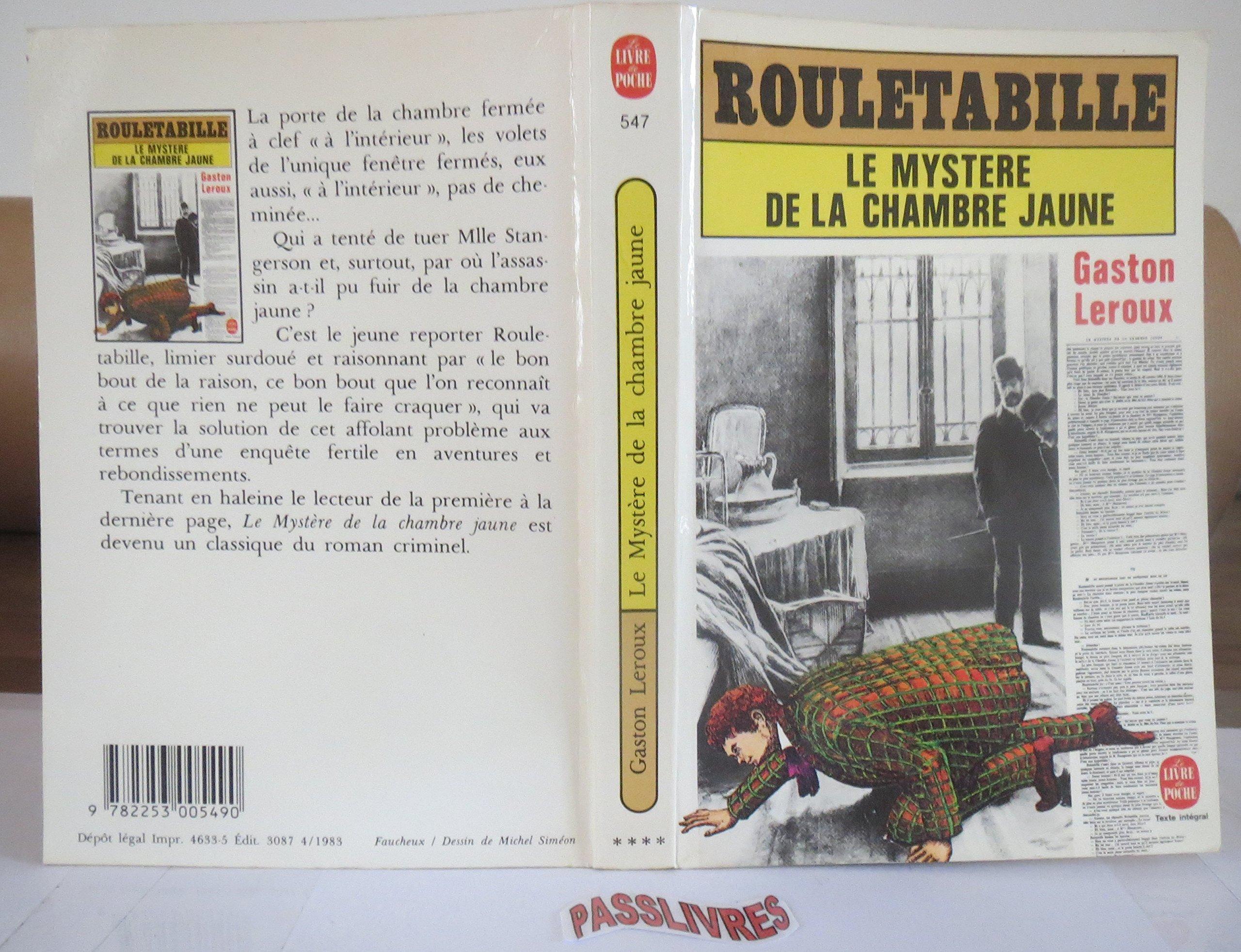 Le myst¨re de la chambre jaune Rouletabille Gaston Leroux