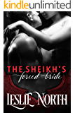 The Sheikh's Forced Bride (Sharjah Sheikhs Book 1)