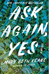 Ask Again, Yes: A Novel Hardcover