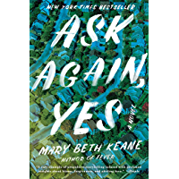 Ask Again, Yes: A Novel (English Edition)