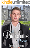 The Billionaire Doctor: A Love Triangle Romance (The Billionaires of Gramercy Book 2)