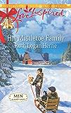 His Mistletoe Family (Men of Allegany County Book 6)