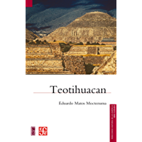 Teotihuacan (Fideicomiso Historia De Las Americas)