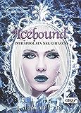Icebound - Intrappolata nel ghiaccio
