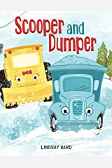 Scooper and Dumper Kindle Edition