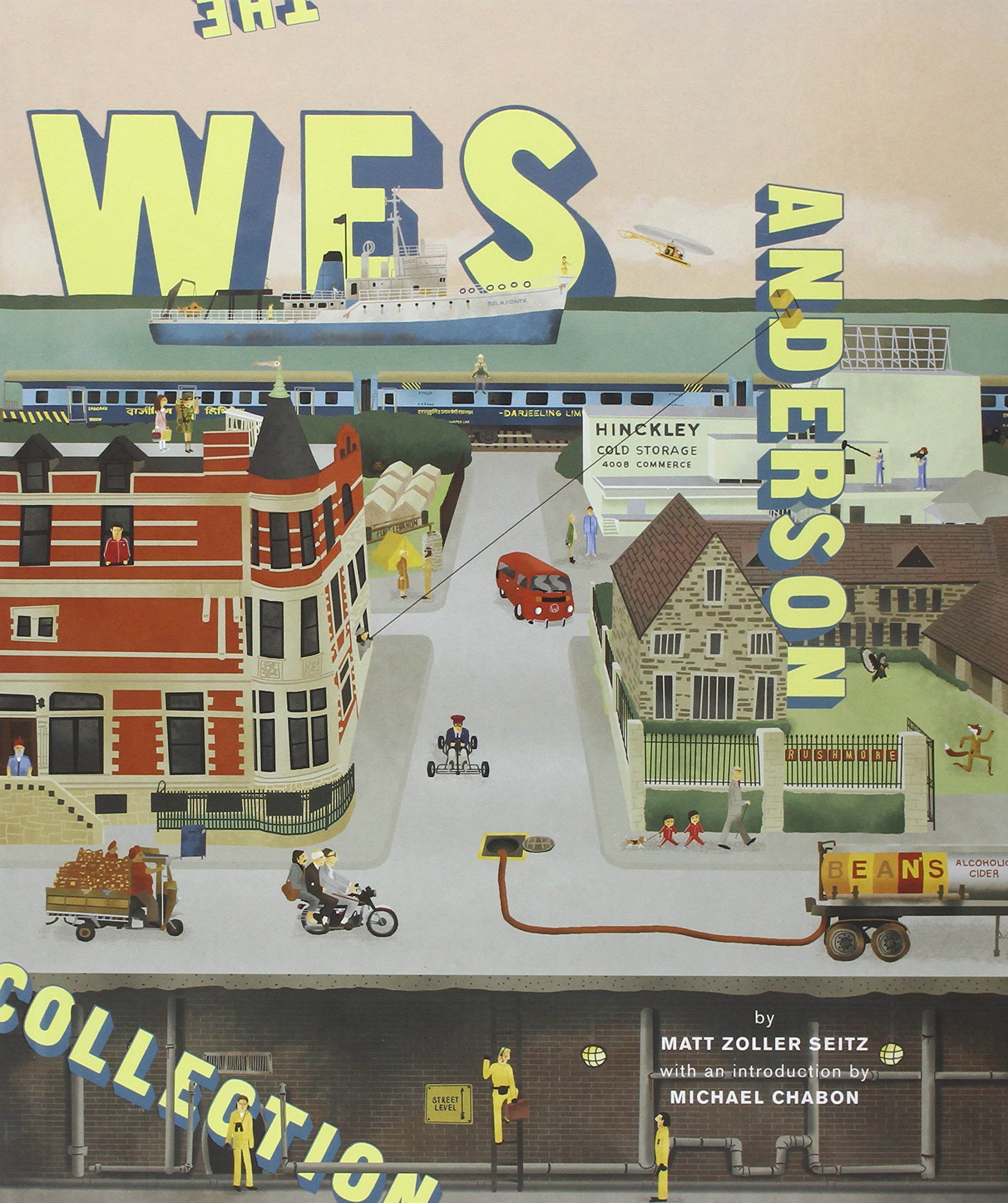 The Wes Anderson Collection Matt Zoller Seitz Michael Chabon