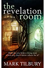 The Revelation Room (The Ben Whittle Investigations Book 1) Kindle Edition