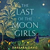 The Last of the Moon Girls: A Novel