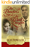 The Preacher's Son and the Maid's Daughter (Preacher's Son, Maid's Daughter Book 1)