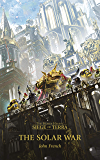 The Solar War (Siege of Terra Book 1)