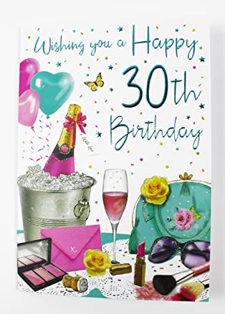 Happy 30th Birthday Greeting Card For Her Ladies Friend Womens Verse Age Quality