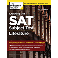 Cracking the SAT Subject Test in Literature, 16th Edition: Everything You Need to Help Score a Perfect 800 (College Test Preparation) (English Edition)