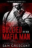 Bullied by Her Mafia Man (English Edition)