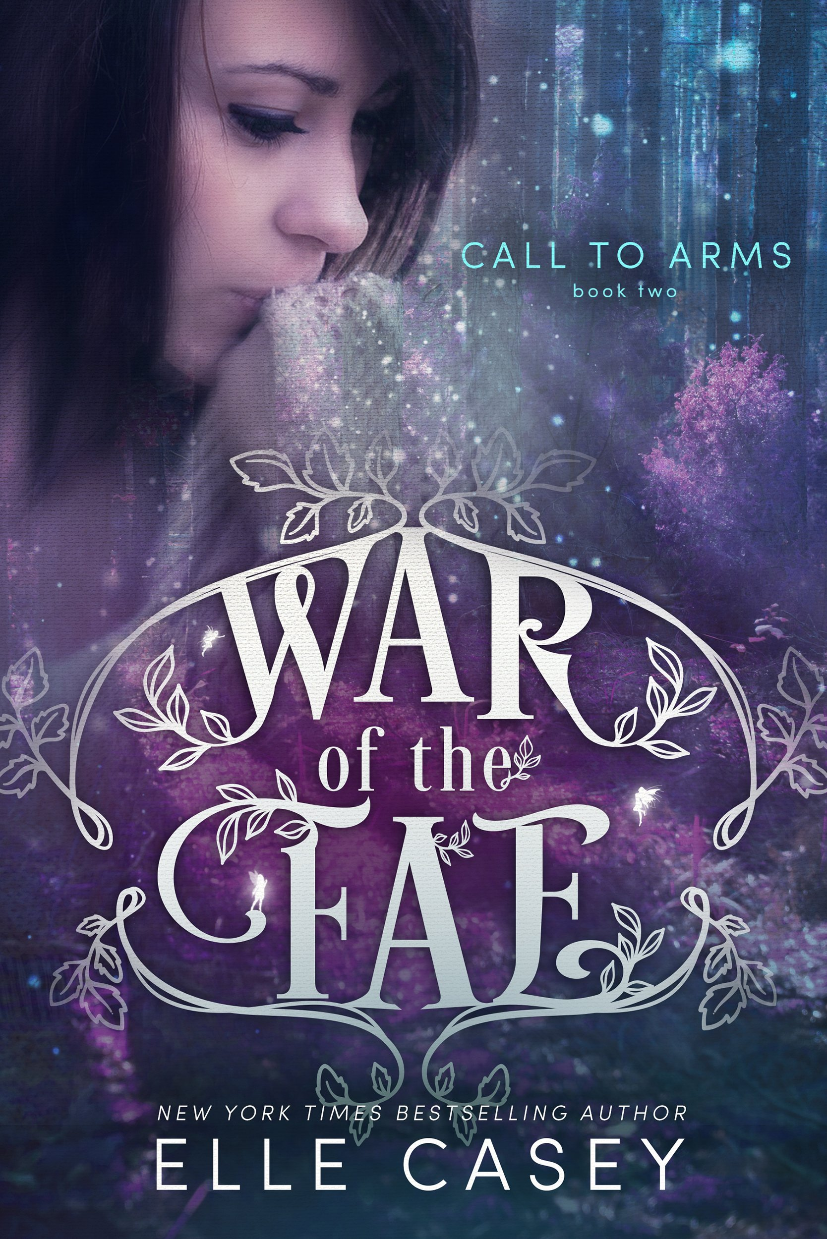 Call To Arms  War Of The Fae Book 2   English Edition