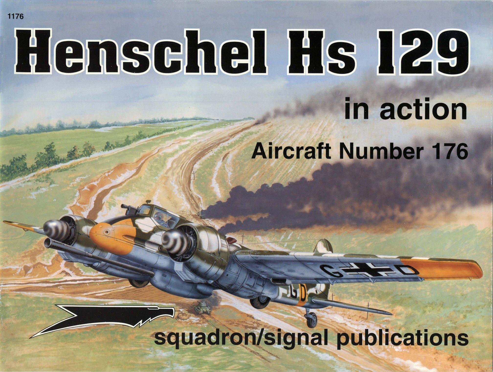 Henschel HS 129 in action - Aircraft No. 176: Denes Bernad, Andrew Probert,  Richard Hudson, Don Greer: 9780897474283: Amazon.com: Books