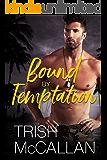 Bound By Temptation (English Edition)