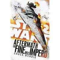 Star wars Aftermath. La fine dell'Impero