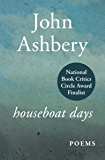 Houseboat Days: Poems (The Penguin poets)