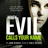 When Evil Calls Your Name: Dr. David Galbraith, Book 2