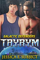 Tayrym (Galactic Defenders Book 4) Kindle Edition