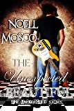 The Unexpected Beautiful (The Unexpected Series Book 1)