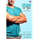 Drunk on You (Bourbon Brothers Book 1)