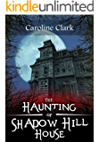 The Haunting of Shadow Hill House (English Edition)