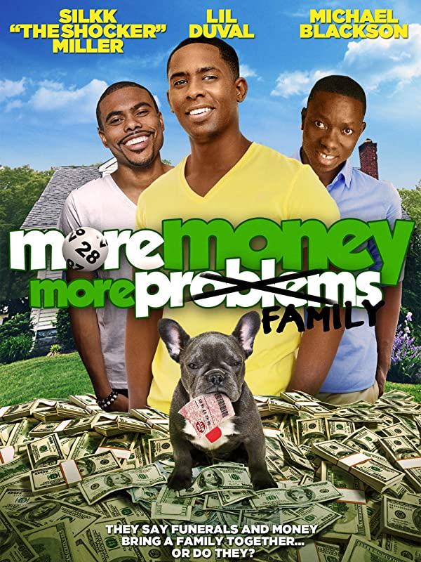 More Money More Family - <strong>Michael Blackson</strong>