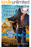 Timeless Healing (Timeless Hearts Book 4)