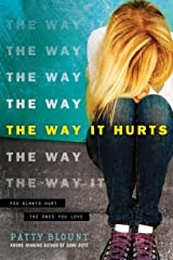 The Way It Hurts Paperback