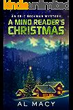A Mind Reader's Christmas: An Eric Beckman Mystery